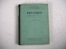 PHYSIQUE science L Pastouriaux 1933 école primaire supérieure cours complémentai