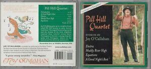 Jay O'Callahan - Pill Hill Quartet  (2002, Compact Disc)