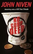 No Good Deed by John Niven (Hardback, 2017)  9780434023288