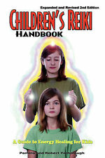 NEW Children's Reiki Handbook: A Guide to Energy Healing for Kids