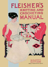 Fleisher's Knitting & Crochet Manual #8 c.1910 HUGE Pattern Book Vintage REPRO