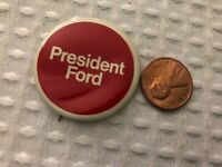 President Ford campaign button pin back. 1970's