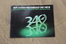 (192) Catalogue brochure aviation Aircraft Cessna 1975 Pressurized 340/340II