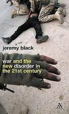 War and the New Disorder in the 21st Century (Continuum Compact Series), Black,