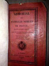 DE SAINT-ALLAIS ARMORIAL DES FAMILLES NOBLES DE FRANCE / 1er livraison /1817