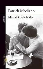 NEW Más allá del olvido (Spanish Edition) by Patrick Modiano