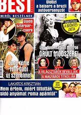MARILYN  MONROE, TAKE THAT band , MARK OWEN , FELIPE MASSA, Hungarian magazine