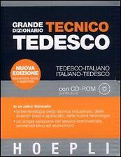 Grande dizionario tecnico tedesco. Tedesco-italiano,...