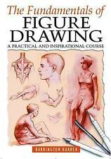 The Fundamentals of Figure Drawing Barrington Barber Complete Course for Artists