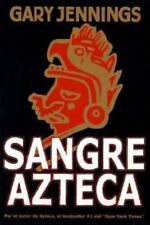 Sangre Azteca (Spanish Edition) by Gary Jennings