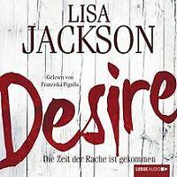 Desire: Die Zeit der Rache ist gekommen. von Jackson, Lisa | Buch | Zustand gut