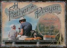A Father's Prayer Dear God Make Me the Man My Son Thinks I Am Metal Sign Decor