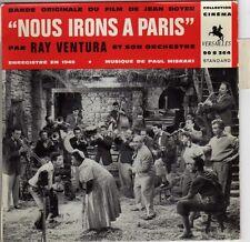 BOF NOUS IRONS A PARIS PAUL MISRAKI / RAY VENTURA FRENCH ORIG EP OST