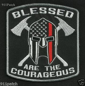 BLESSED ARE THE COURAGEOUS Thin Red Line Spartan Fire Fighter Patch