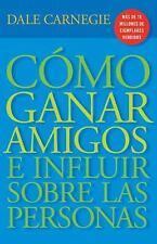 Vintage Espanol: Cómo Ganar Amigos y Influir Sobre Las Personas by Dale...