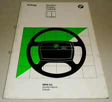 Schulungsunterlage Seminar BMW Airbag E32 Stand 04/1986