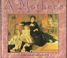 A Mother's Love Compiled by Anna Nicholas (1994)