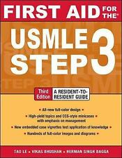 First Aid for the USMLE Step 3, Third Edition by Le, Tao, Bhushan, Vikas, Bagga