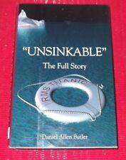"""UNSINKABLE"" ~ THE FULL STORY ~ RMS TITANIC ~ Daniel Buter ~ HARDCOVER D/J"