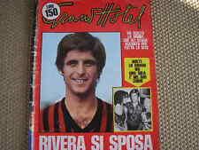 GIANNI RIVERA SI SPOSA MILAN COPERTINA GRAND HOTEL 1973!