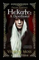 Hekate : A Devotional, Paperback by Moss, Vivienne, Brand New, Free shipping ...