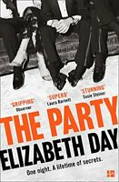 The Party: The thrilling Richard and Judy Book Club Pick 2018,Elizabeth Day