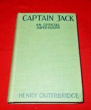 """Captain Jack,  Official Super Sleuth""  Henry Outerbridge *1928* (1st / 1st)  VG"