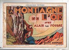 Collection VICTOIRE n°18. Alain La Foudre. La montagne de l'or. COSSIO. 1939
