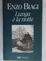 Lunga è la notteBiagi enzonuova eri rizzoli 1995 rilegato bologna emilia 808