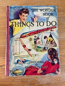 The Wonder Book of things to do indoors and out of doors