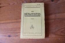 Louis DUMUR - Les défaitistes - ed. Albin Michel 1923