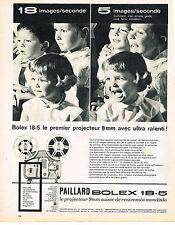 PUBLICITE  1962   PAILLARD BOLEX 18-5  caméra