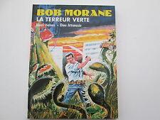 BOB MORANE 1989 TTBE LA TERREUR VERTE LEFRANCQ