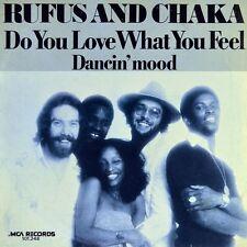 """7"""" Rufus and Chaka Khan ex American Breed do you love what I feel MCA NL 1979"""