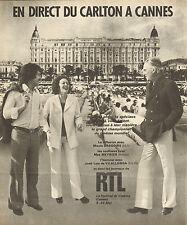 Publicité Advertising 1974  Radio RTL  en direct du CARLTON A CANNES