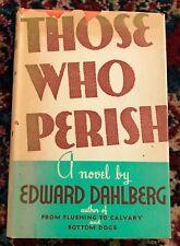 Those Who Perish - Edward Dahlberg - 1934