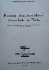 Presencia jíbara desde Manuel Alonso hasta don Florito - Ernesto Juan - 1957