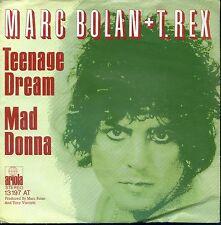 7inch MARC BOLAN + T-REX teenage dream GERMAN 1974 EX+