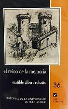 El Reino de la Memoria - Matilde Albert Robatto