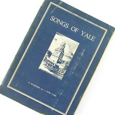 Songs of Yale Music Book Glee Club Marshall Bartholomew Vintage 1934 Pictures
