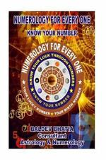 Numerology: Numerology for Every One : Know Your Number by Baldev Bhatia...