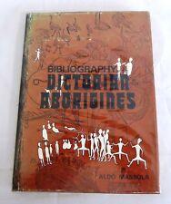 Bibliography of the Victorian Aborigines - Aldo Massola 1971 Ethnographic Ref.