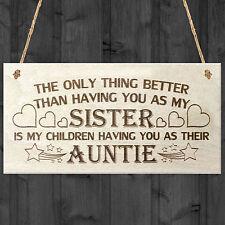 My Children Having You As Their Auntie Love Gift Wooden Plaque Sign Aunt Present