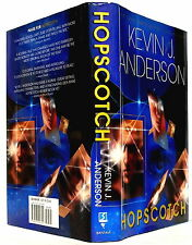 HOPSCOTCH, by KEVIN J. ANDERSON — hardcover 1st printing from Bantam/Spectra