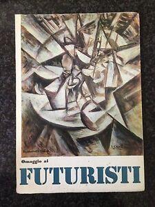 OMAGGIO AI FUTURISTI / IDEA DELL'ARTE E IDEA DELLA VITA - M. Carrà - 1975