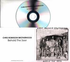 CHRIS ROBINSON BROTHERHOOD Behold The Seer 2017 UK 1-trk promo test CD