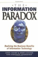 The Information Paradox: Realizing the Business Benefits of Information Technol