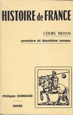 C1 Philippe RAMBAUD - HISTOIRE DE FRANCE Cours Moyen SEDER 1975