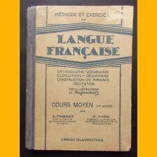 Méthode et Exercices de LANGUE FRANÇAISE Cours Moyen 1ère année Raylambert 1936