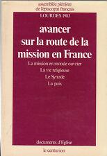 Lourdes 1983 - AVANCER SUR LA ROUTE DE LA MISSION EN FRANCE - 1983